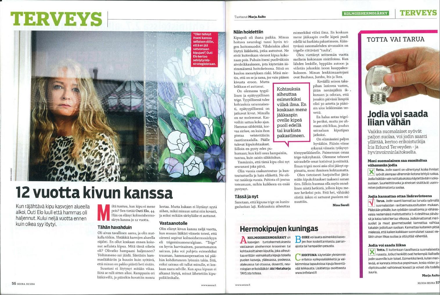 Seura nro 30, 24.7.2014  12 vuotta kivun kanssa  Teksti: Nina Sarell  Kuva: Mirva Kakko