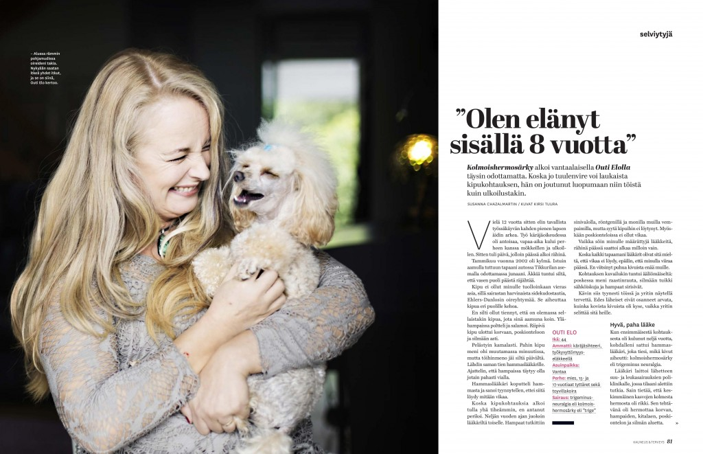 """Kauneus & terveys 15/2014 Selviytyjä """"Olen elänyt sisällä 8 vuotta"""" Teksti: Susanna Chazalmartin Kuvat: Kirsi Tuura"""